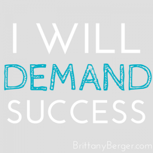 demand success from yourself