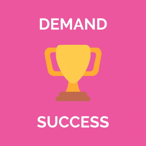 Demand Success Recap