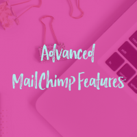 10 Advanced MailChimp Features You Probably Forgot About