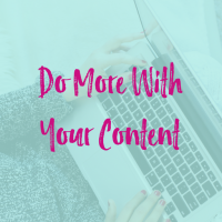 Intro to Repurposing Content: Making Content More Productive [Video]