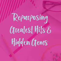 Getting Started Repurposing Content: Find Your Greatest Hits and Hidden Gems [Video]