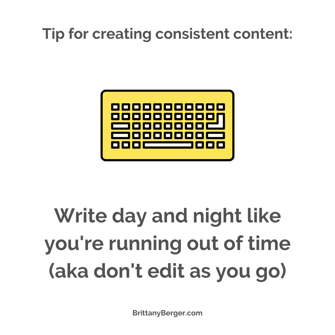 content creation tip - just write. don't edit as you go