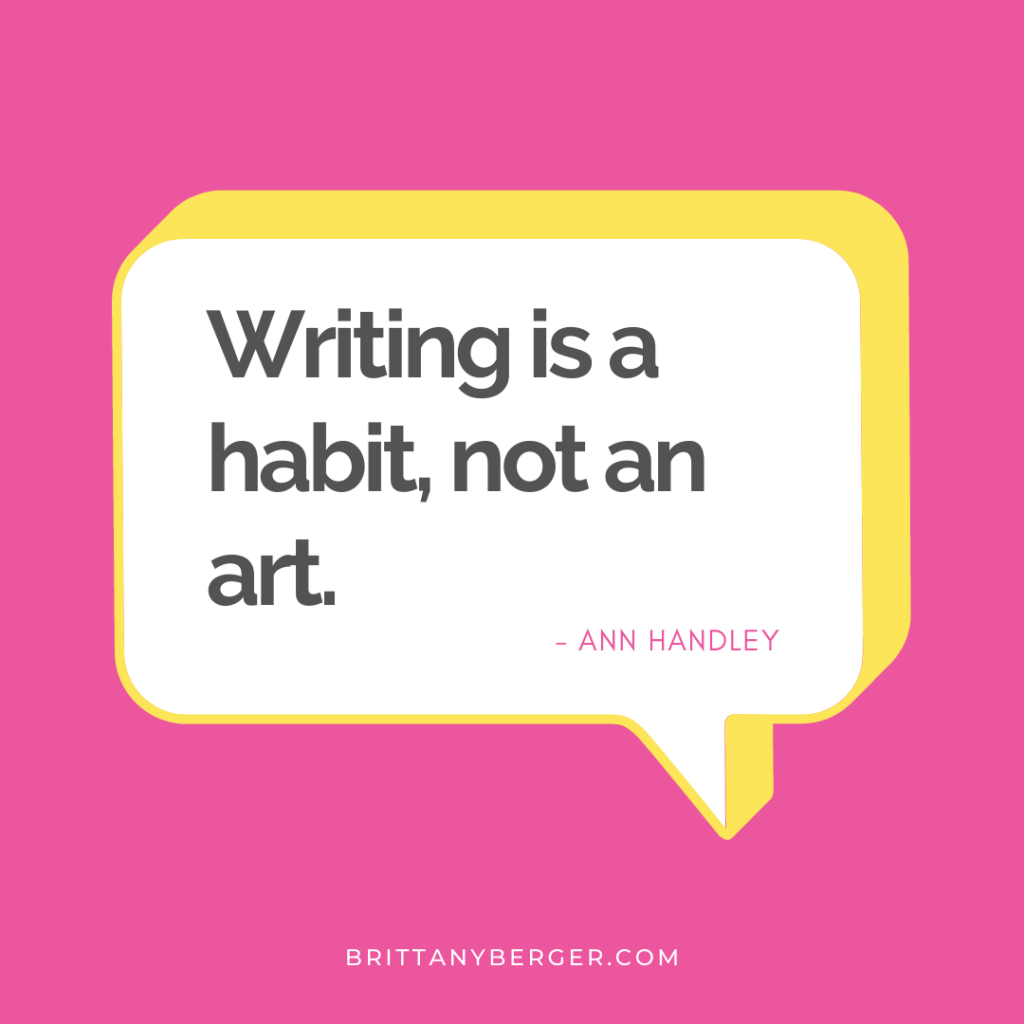 Writing is a habit, not an art quote graphic