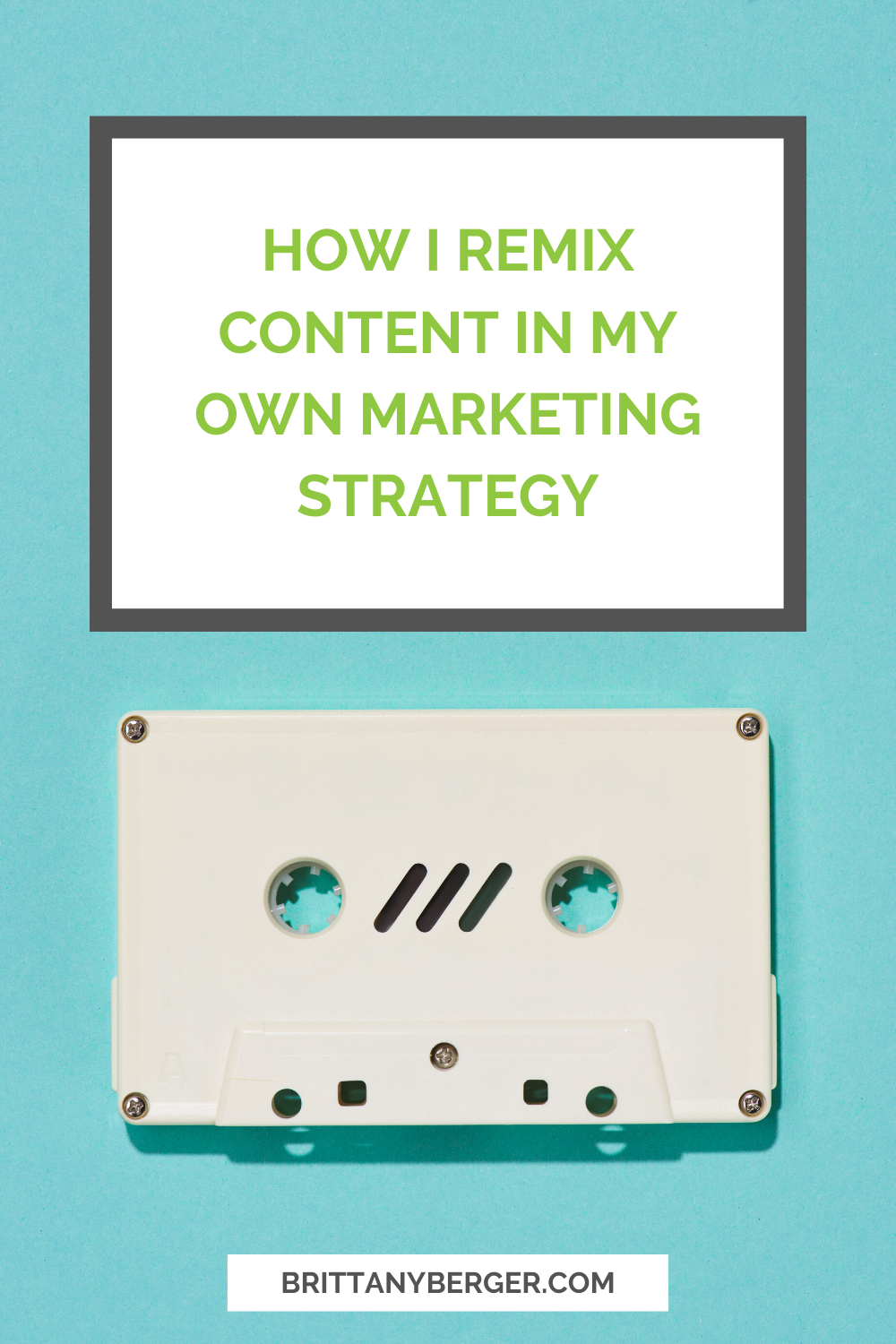 How I Remix Content in My Own Business