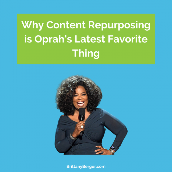 Why Content Repurposing is Oprah's Latest Favorite Thing