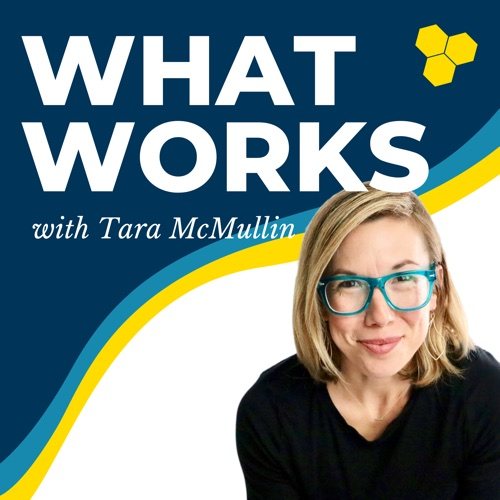 what works podcast