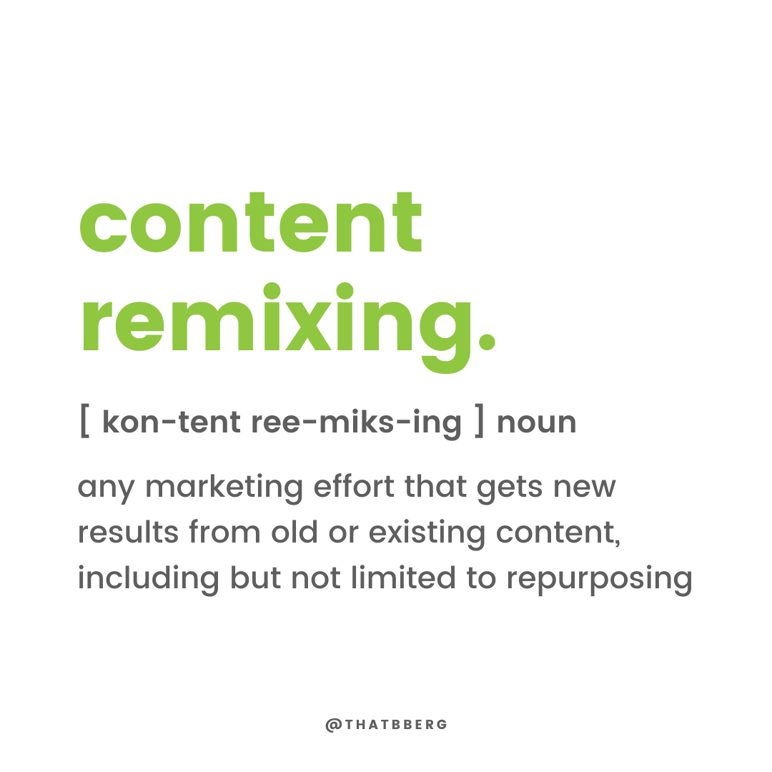 definition of content remixing anything that gets new results from old content